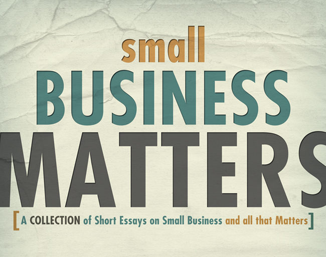 small business matters book  a collection of small business essays small business matters book