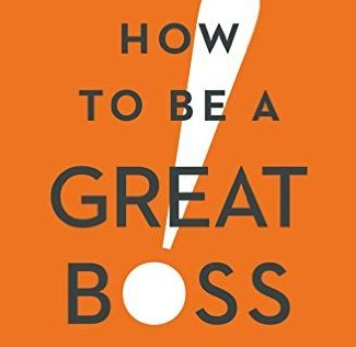 how-to-be-a-great-boss